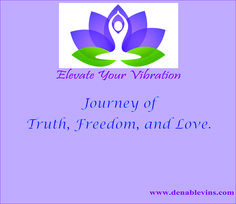 The life you have been longing for is your intuitive guidance tapping you on the shoulder, patiently awaiting your acknowledgement so you can begin your journey of Truth, Freedom, and Love.   denablevins.com