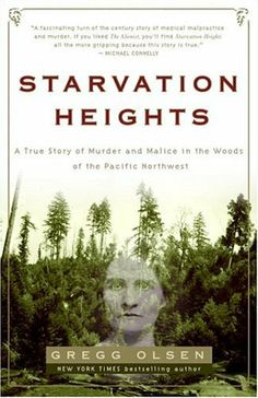 Starvation Heights: A True Story of Murder and Malice in the Woods of the Pacific Northwest by Gregg Olsen, http://www.amazon.com/dp/1400097460/ref=cm_sw_r_pi_dp_wx8oqb1PDH04V