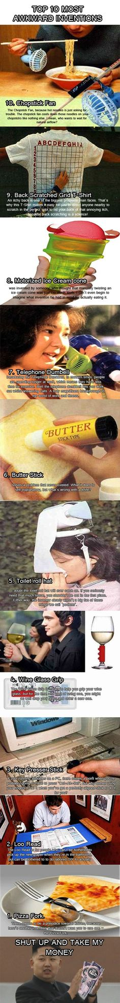 Top 10 most awkward inventions. I kind of want the toilet paper hat. I think @Stephanie Sassano needs the pizza fork...