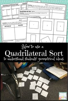 Use this geometry sort with quadrilaterals to assess how students think about attributes and properties of shapes.