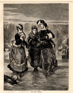 A lovely antique print of ladies ice skating in a typical Victorian scene. Titled The First Lesson. From an 1874 edition of The Aldine Art. Vintage Ski, Vintage Ladies, Ice Skating Lessons, Edwardian Gowns, New Year Holidays, Old Fashioned Christmas, Skating Dresses, Antique Prints, Winter Is Coming