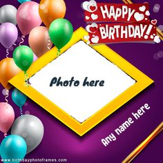 Happy birthday cards with name and photo Birthday Card With Photo, Birthday Photo Frame, Happy Birthday Frame, Beautiful Birthday Cards, Happy Birthday Photos, Happy Birthday Special Girl, Happy Birthday Wishes For A Friend, Happy Birthday Gifts, Birthday Cake