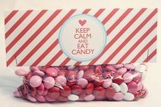 Valentine's Day Treat Bag Tags: Keep Calm Eat Candy-Printable PDF... Perfect for Party Favors, Classroom or Neighbor gifts