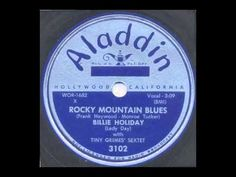 Billie Holiday / Rocky Mountain Blues / Aladdin 3102