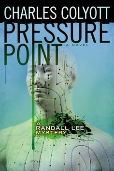 Pressure Point by Charles Colyott - a dark, intriguing thriller, part of the Randal Lee series