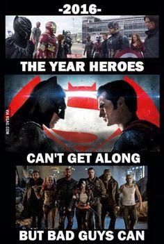 2016: mientras lis súper héroes se dedicaban a pelear entre ellos los malos salvaron el mundo