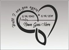 In Loving Memory Heart Beat / SINGLE / Vinyl Vehicle Custom Remembrance Until I See You Again Memorial Decal Sticker - tattoo - Oma Tattoos, Daddy Tattoos, Mother Tattoos, Cute Tattoos, Rip Tattoos For Dad, Tatoos, Tattoos Skull, Rip Grandpa Tattoo, Memorial Tattoo Quotes