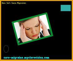 Does Salt Cause Migraines 203500 - Cure Migraine