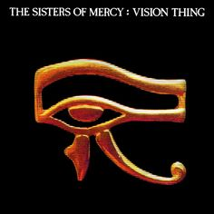 The Sisters Of Mercy - Vision Thing (1990)