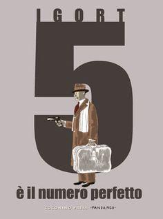 5 è il numero perfetto, di Igort: Napoli, 1972: Peppino Lo Cicero è un guappo in pensione. Quando il figlio Nino, anche lui guappo, viene ucciso durante una missione, Peppino torna di nuovo in campo per scoprire chi è stato e vendicarsi.