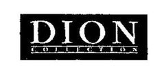 Dion Collection