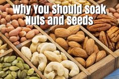 Why You Should Soak Your Nuts and Seeds #realfood #paleodiet #GAPS #nutrition