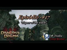 Dragon's Dogma: Dark Arisen - Episódio #17