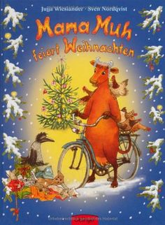 Mama Muh feiert Weihnachten: Amazon.de: Jujja Wieslander, Sven Nordqvist, Angelika Kutsch: Bücher