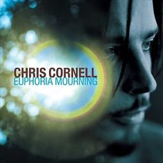 Chris cornell - Euphoria mourning (CD)