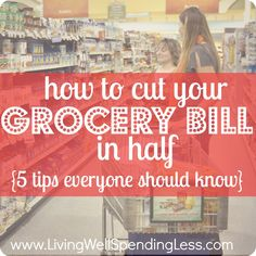 How to cut your grocery bill in half {5 simple tips everyone should know}