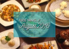 A lot of exciting food in August! :D #foodtravel #food #foodblogger #blogger #foodie