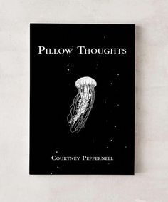 Cool books like this- can be found at Urban Outfitters. Pillow Thoughts available from at Urban Outfitters Book Club Books, Book Nerd, Book Lists, My Books, Reading Lists, Best Poetry Books, Pillow Thoughts, Happy Thoughts, 2am Thoughts