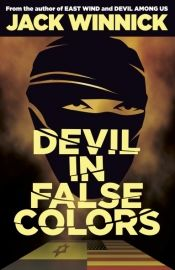 Devil in False Colors by Jack Winnick - View book on Bookshelves at Online Book Club - Bookshelves is an awesome, free web app that lets you easily save and share lists of books and see what books are trending. Online Book Club, Books Online, This Is A Book, Love Book, Book Club Books, Books To Read, Cool Books, Day Book, Travel Humor