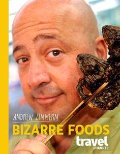 Bizarre Foods | GetGlue