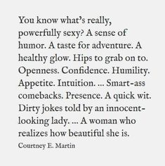 I've got the quick wit, smart-ass comebacks, and dirty jokes down! Great Quotes, Quotes To Live By, Me Quotes, Inspirational Quotes, She Is Quotes, New Guy Quotes, She Is Strong Quotes, Sexy Quotes For Her, Cocky Quotes