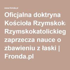 Oficjalna doktryna Kościoła Rzymskokatolickiego zaprzecza nauce o zbawieniu z łaski | Fronda.pl