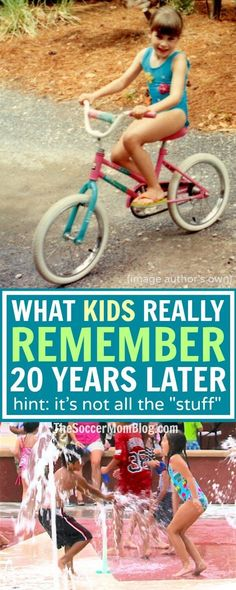 Scientists say that it is the experiences in life that kids remember years down the road — not things. And it's true. I can only vaguely describe my first bicycle, but I can talk for hours about our family vacations. Those experiences shaped me into the