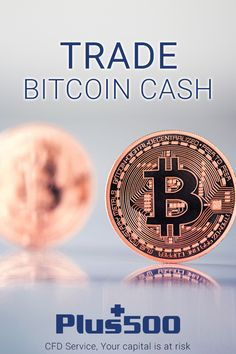 Trade CFDs on Bitcoin Cash with No Commissions straight from your phone! Get £20 Welcome Bonus! Available for all devices! T&Cs apply