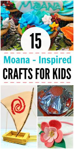 15 Moana Inspired Crafts for Kids!