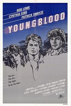 love this poster style - good movie / Youngblood [R] 110 mins. Starring: Rob Lowe, Cynthia Gibb, Patrick Swayze, Ed Lauter and Keanu Reeves Keanu Reeves, Rob Lowe, Patrick Swayze Movies, Brat Pack, Cinema Posters, Original Movie Posters, Philadelphia Flyers, Film Music Books, Movies