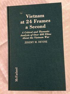 Vietnam at 24 Frames a Second - Jeremy Devine - War Films Cinema Movie Book