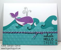 "teojax: Make Waves - ""Whale Hello There"" card, Make Waves - Cardmaking, CTMH, Close to My Heart, Cricut"