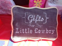 Gifts for the little cowboy chalkboard. Teal Baby Showers, Cowgirl Baby Showers, Cowboy Baby Shower, Baby Shower Brunch, Shower Party, Baby Shower Parties, Baby Shower Themes, Baby Boy Shower, Shower Ideas