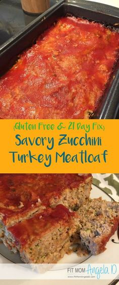 Savory Zucchini Turkey Meatloaf   Comfort Food   Healthy Dinner   21 Day Fix   Fit Mom Angela D   Gluten Free Dinner