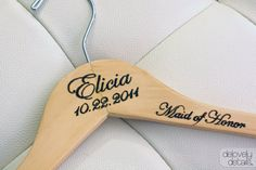 Maid of Honor hanger, how cute!!