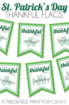 St. Patricks day decorations... free printable thankful/ lucky flags!