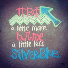 Pi Beta Phi: A little more wine, a little less silver blue! #piphi #pibetaphi
