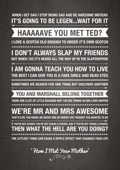 How I Met Your Mother Quotes by ohmyframe #amusementphile