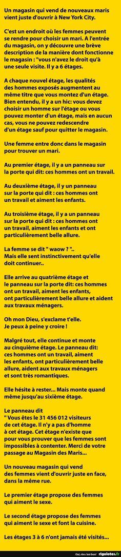 C'est un endroit où les femmes peuvent se rendre pour choisir un mari... - RIGOLOTES.fr