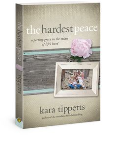 The Hardest Peace:  Expecting Grace In The Midst Of Life's Hard by Kara Tippetts.  Amazon Paperback $9.59/Kindle for $3.49. While I have yet to read this book which was just released on October 1, 2014, I am hoping to do so down the line.