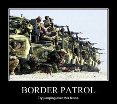 Border Patrol, Try jumping over this fence.