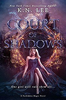 Court of Shadows: A Reverse Harem Epic Fantasy (Forbidden Magic Book 1) by [Lee, K.N.]