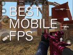 Best Free Mobile FPS.  This game plays like Counterstrike GO or Call of Duty - but its free for you phone.