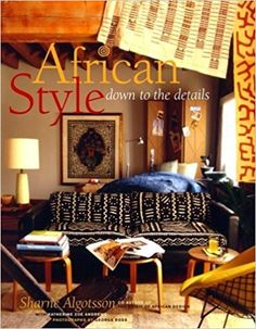 Amazon.it: African Style: down to the details by Sharne Algotsson (2000-10-24) - Sharne Algotsson; - Libri