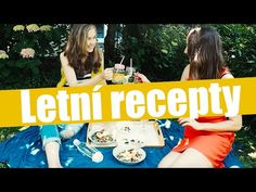 FOOD | Letní recepty! - YouTube Youtube, Youtubers, Youtube Movies
