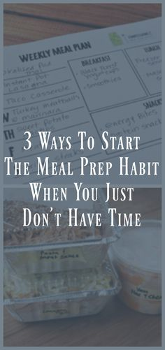 3 Ways to Start The Meal Prep Habit When You Just Don't Have Time. meal prep for weight loss