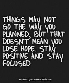 Stay positive & stay focused #staystrong