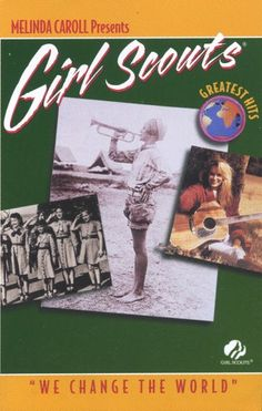 Melina Caroll Presents Girl Scouts Greatest Hits -We Change The World-rare cassette tape! Find this at Cassette and Video Corner $24.99