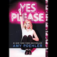 Yes Please - Amy Poehler. If you liked Bossypants by Tina Fey, your next read… Books You Should Read, Books To Read, New York Times, Kathleen Turner, Books For Self Improvement, Yes Please, Tina Fey, Best Self, Book Lists