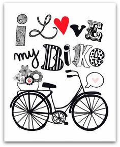 I love my bike #frases / Me gusta mi bici